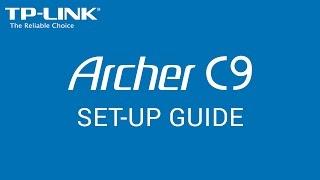 02. TP-LINK - Archer C9 Setup Guide