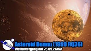 Asteroid Bennu - Apokalypse am 25.09.2135?