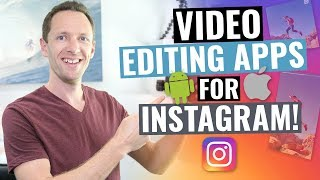Video Editing Apps for Instagram!