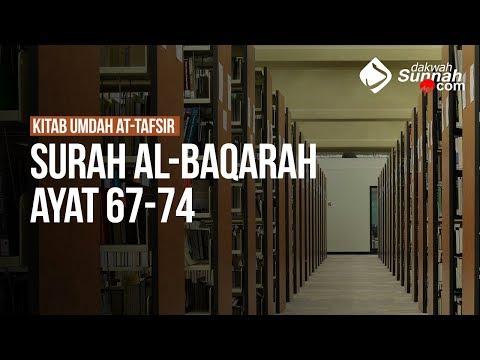 Kitab Umdah At-Tafsir Surah Al-Baqarah Ayat 67-74 - Ustadz Mukhlis BIridha
