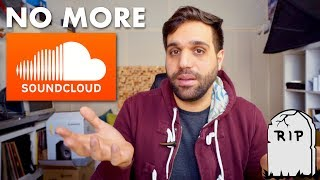 Im Done with SOUNDCLOUD - Why no one should use it anymore