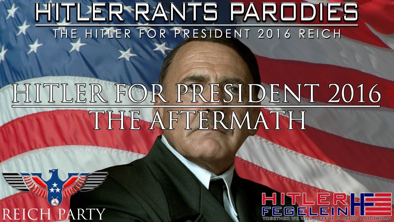 Hitler for President 2016: The Aftermath