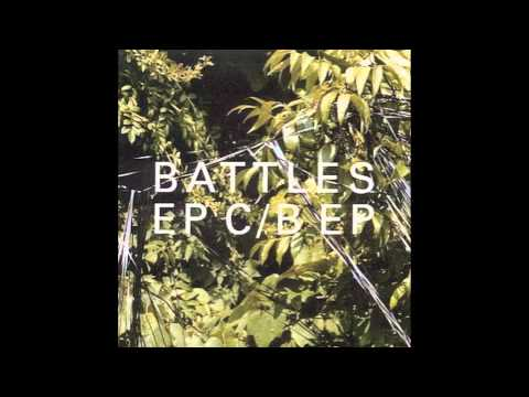 Battles - Fantasy (full length version)