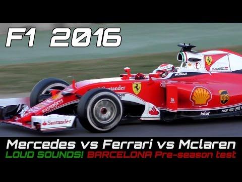 Formula 1  2016 Sound - FERRARI vs Mercedes vs Mclaren Honda ( F1 Test Day)