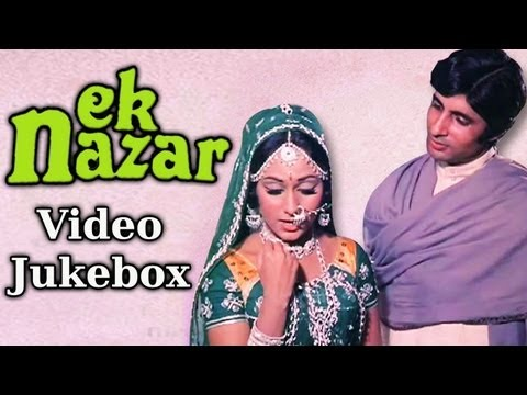 Ek Nazar - Songs Collection - Amitabh Bachchan - Jaya Bahaduri - Lata - Laxmikant Pyarelal