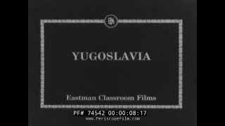 YUGOSLAVIA AND BELGRADE / SERBIA 1930s SILENT FILM TRAVELOGUE  74542