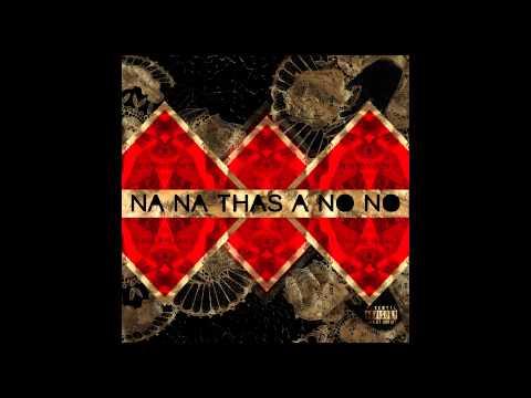 Maryann (Baegod) - Na Na Thas A No No (Prod By Sbvce)