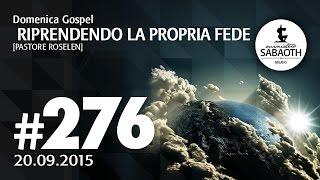 Domenica Gospel @ Milano | Riprendendo la propria fede - Pastore Roselen | 20.09.2015