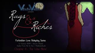 Rags and Riches - Chapter 4 - The Lotus Blanc {Forbidden Love Roleplay Series}