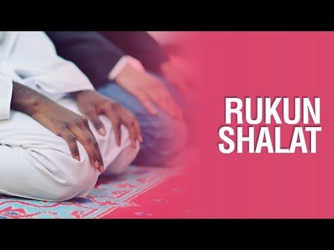 Rukun Shalat - Ustadz Mukhlis Biridha