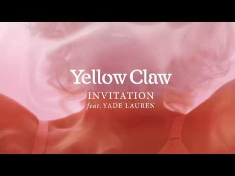 Yellow Claw Invitation ft. Yade Lauren music videos 2016