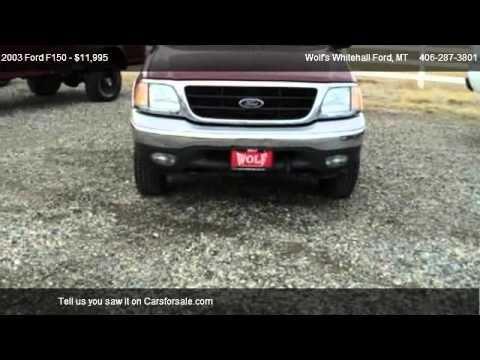 2003 Ford F150 XL - for sale in Whitehall, MT 59759