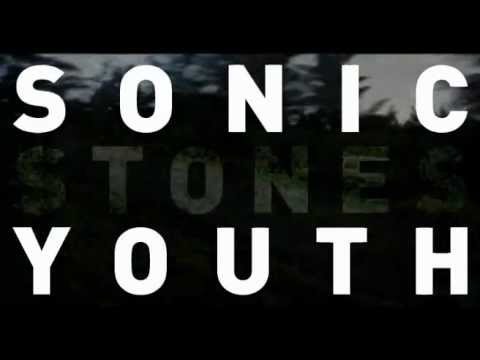 Sonic Youth - Stones