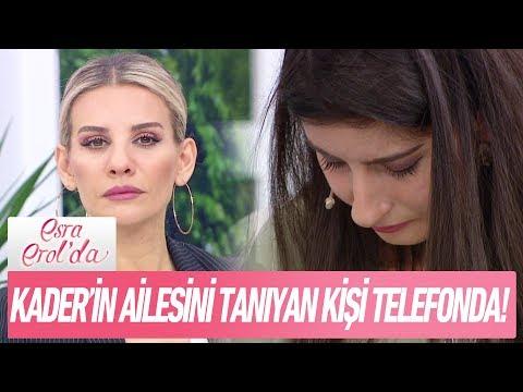 Kader'in ailesini tanıyan kişi telefonda - Esra Erol'da 27 Aralık 2017
