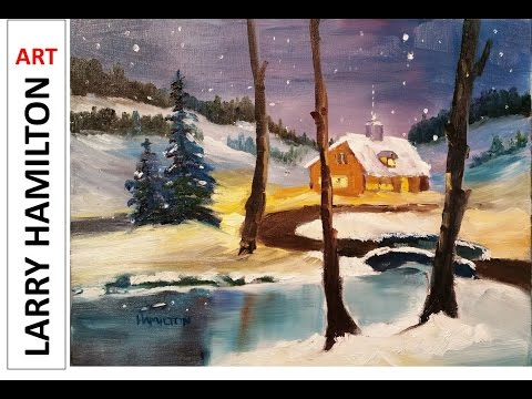 "Paint Along with Larry Hamilton - December 18, 2015 - Oil - ""Over the River"""