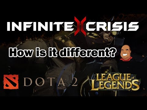 How is Infinite Crisis Different from League of Legends and DOTA 2?