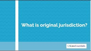 What is original jurisdiction?
