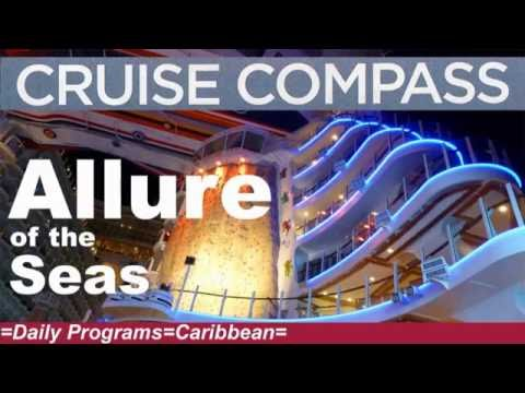 Allure of the Seas 2016 Cruise Compasses - Daily Programs