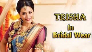 Trisha Most Beautiful Bridal Look Collection