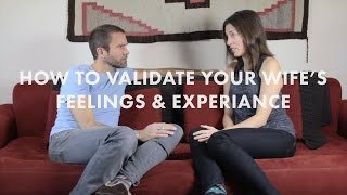 How To Validate Your Spouse