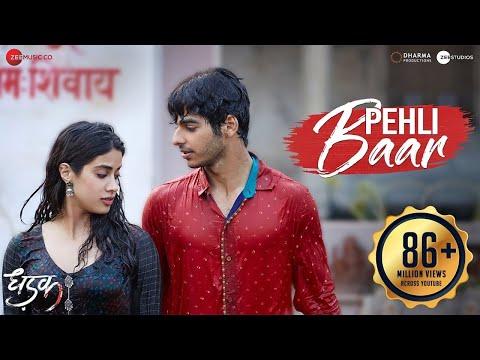 Download Lagu  Pehli Baar - Full  | Dhadak | Ishaan & Janhvi | Ajay-Atul | Amitabh Bhattacharya Mp3 Free