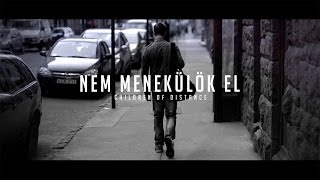 Children Of Distance - Nem Menekülök El