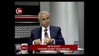 26.GÜN | ETO Başkanı Metin Güler