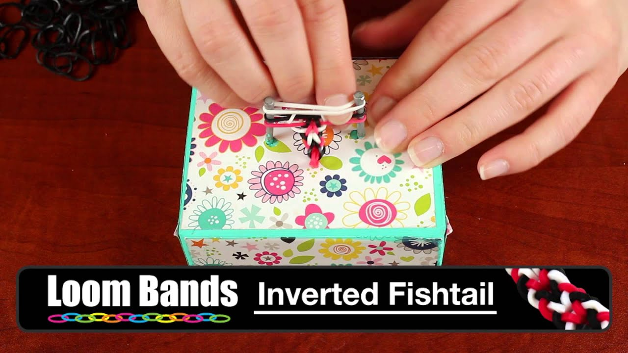 Fishtail Loom Band Bracelet Loom Band Bracelet Inverted