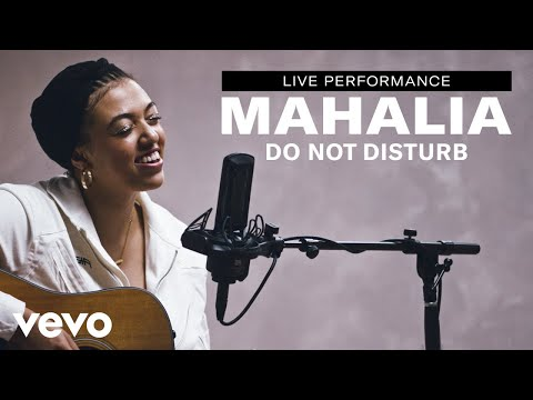 "Mahalia - ""Do Not Disturb"" Live Performance 