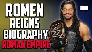 [HINDI] Wwe ROMAN REIGNS Biography, Early life, Achievements and Failures