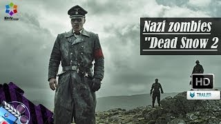 "Behind The Scenes of ""Dead Snow 2"" Nazi zombies Oficial HD"