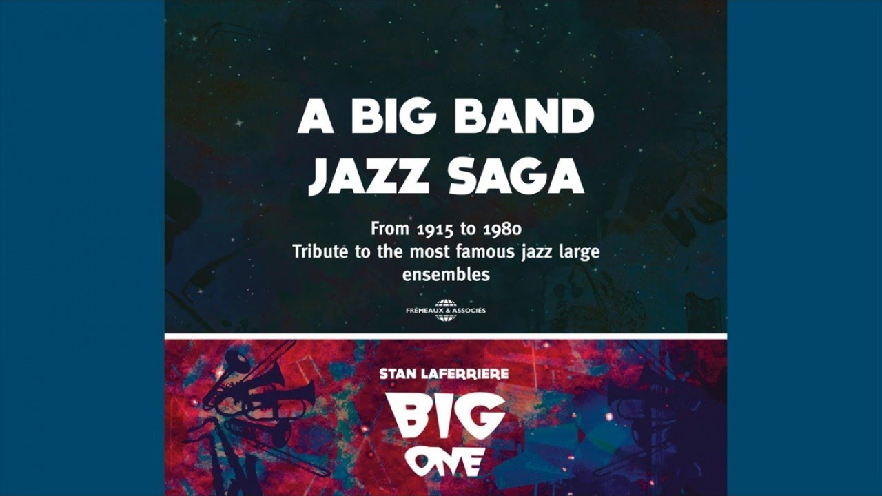 (Teaser) Stan Lafferière Big One - A BIG BAND JAZZ SAGA