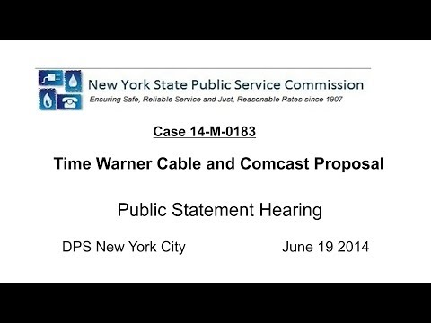 NYSPSC NYC Public Statement Hearing - Comcast/Time Warner Cable merger proposal