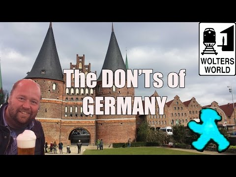 Visit Germany - The DON'Ts of Visiting Germany