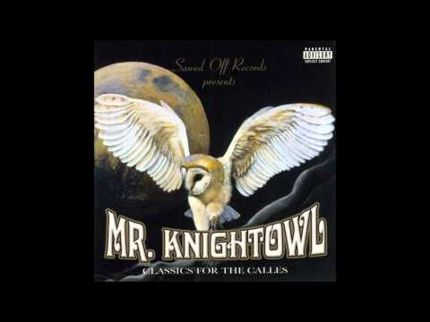 Mr. Knightowl - I Got It Bad Over You