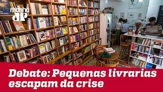 Debate: Pequenas livrarias escapam da crise