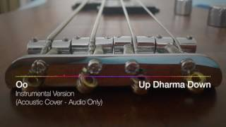 Up Dharma Down -  Oo (Instrumental Cover)