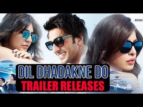 Dil Dhadakne Do Official Trailer Ft. Ranveer Singh, Priyanka Chopra, Anushka Sharma Releases