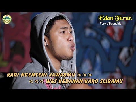 Fery - Edan Turun _ Hip Hop