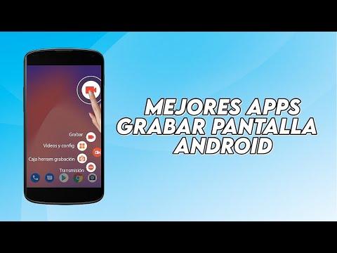 Las mejores Aplicaciones para Grabar la pantalla en Android con Root y sin Root 2016