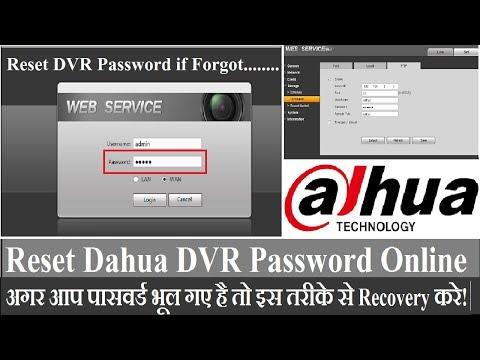 Dahua DVRNVR Password Reset Dahua DVR Password Recovery