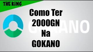 Bug para gokano 2000 GN 2017 ''infalivel''