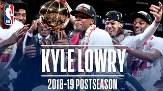 Best Plays From Kyle Lowry | 2019 NBA Postseason