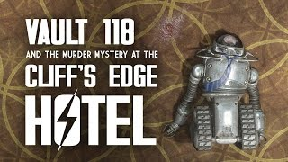 Vault 118 and the Cliff's Edge Hotel - The Full Story of Who Killed Ezra Parker - Far Harbor Lore