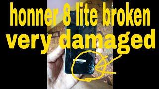honnor 8 lite broken & damaged