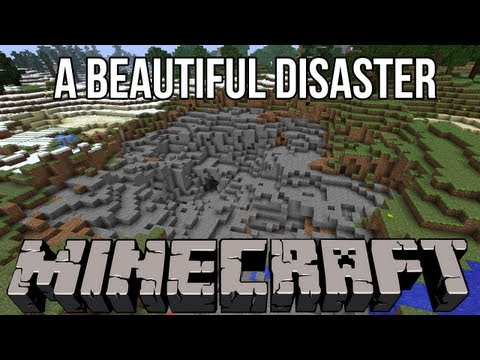 ► Minecraft: A Beautiful Disaster