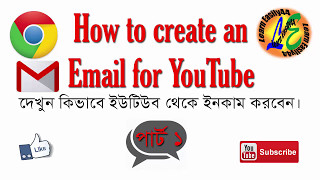 How to create a Gmail for YouTube Channel, Bangla tutorial,Create a gmail.