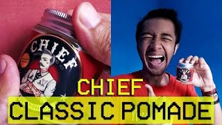 FINALLY OILBASED! Review CHIEF CLASSIC POMADE (Ripiw #21)