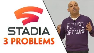 Google Stadia. 3 Problems with the Future of Gaming.
