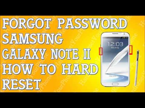 forgot password galaxy note ii how to hard reset samsung
